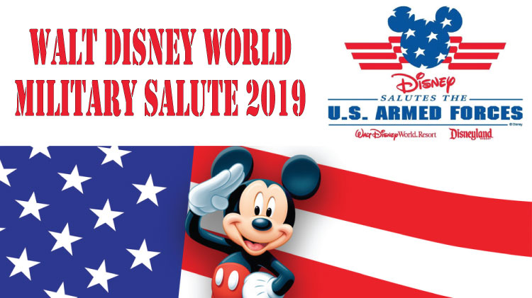 2019 Walt Disney World Military Salute