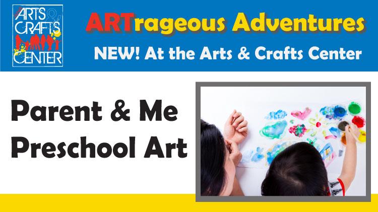 Parent & Me Preschool Art