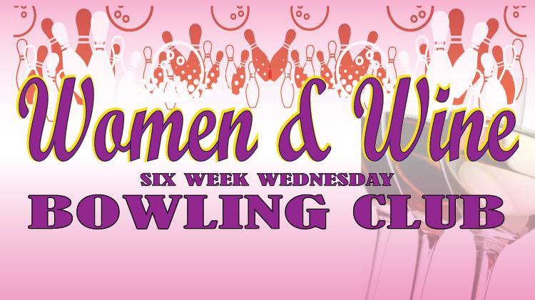 Women & Wine Bowling Club