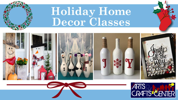 Holiday Home Decor Classes