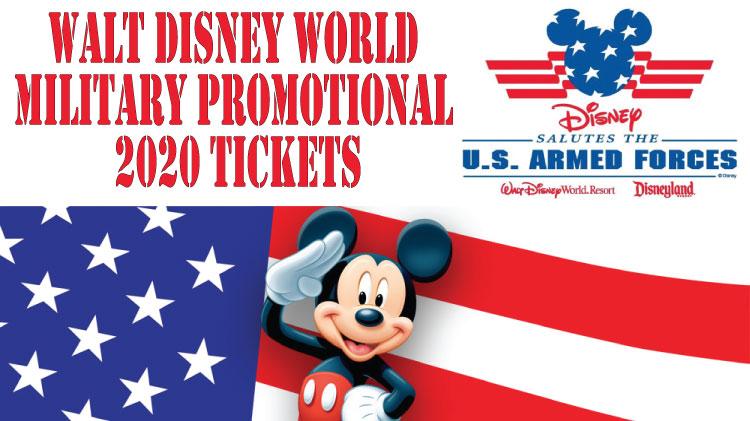 2020 Walt Disney World Military Promotional Tickets