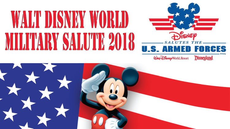 2018 Walt Disney World Military Salute
