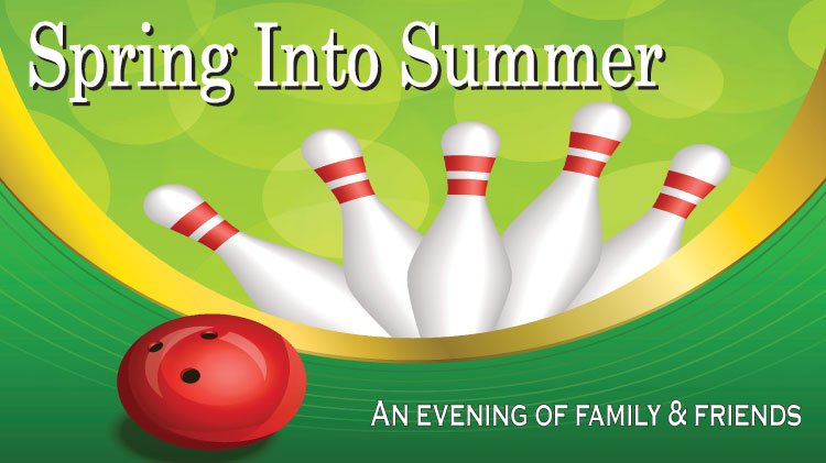 Sprin Into Summer - Bowling